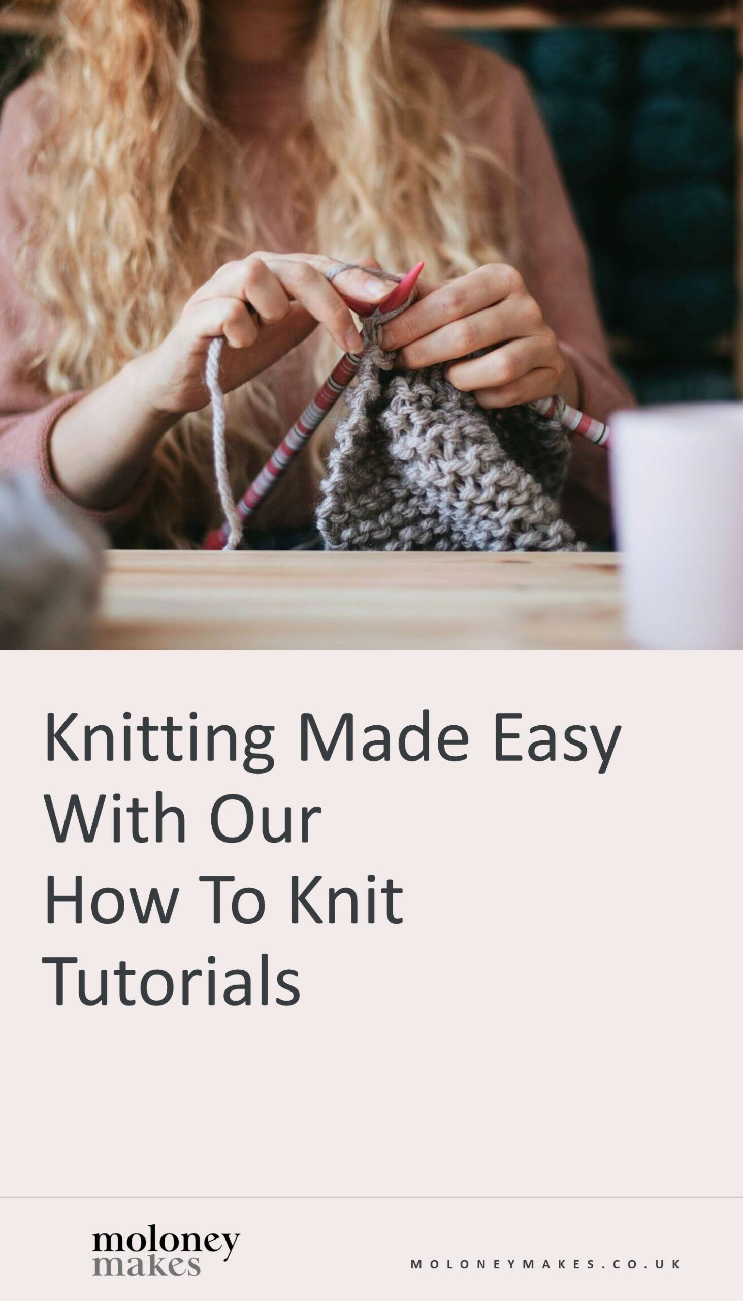 knitting made easy with our how to knit tutorials blog post pinterest graphic